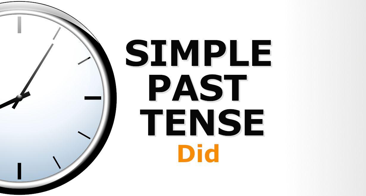 Thì quá khứ đơn (Simple Past) - cách dùng, công thức và bài tập