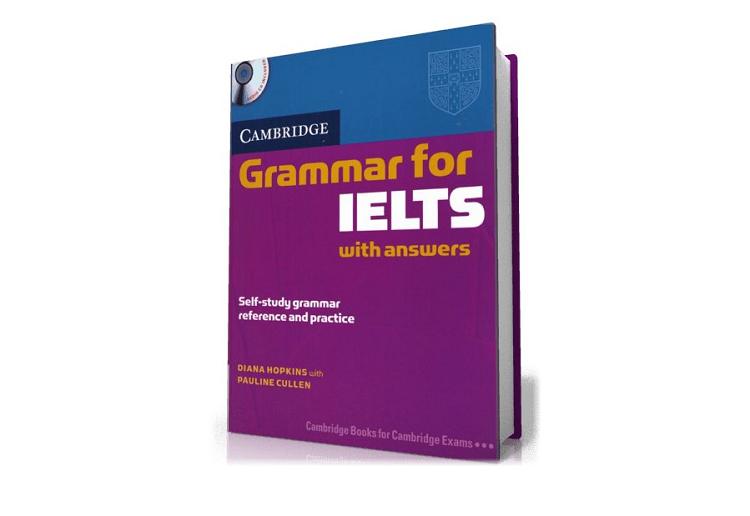 Update mới nhất] Review sách Cambridge Grammar for IELTS - jes.edu.vn