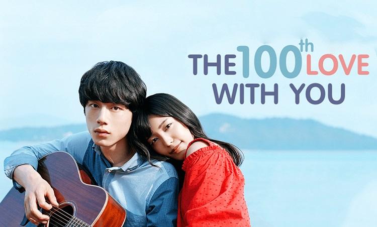 The 100th love with you là phim Nhật hay về tình yêu